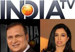 india tv freshens its look strengthens editorial team