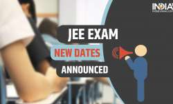 JEE Exam new dates announced