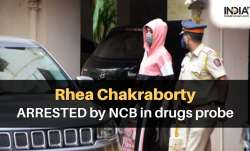 Rhea Chakraborty ARRESTED by NCB in drugs probe, taken for medical tests | Sushant Death Case Update