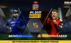 Live Cricket Score, IPL 2021, Match 9, MI vs SRH: Follow Live score and updates from Chennai